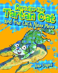tartan cat,lochnessmess,alan dapre,porridgethetartancat,porridge,tartan cat,floris,kelpies,funny,humour,young reader,childrensbook,scottish,scotland