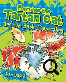 Porridge The Tartan Cat and the Bash Crash Ding Alan Dapre